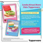 Lomba Kreasi Bento Pake Tupperware Berhadiah Produk Total Senilai 9 Juta