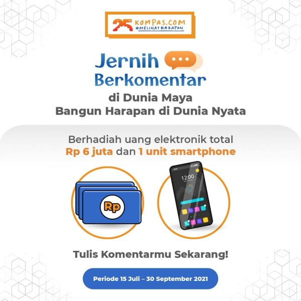 Kuis Jernih Berkomentar Kompas Berhadiah E-Money 6 Juta & Smartphone