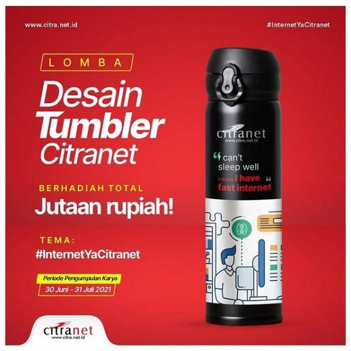 Lomba Desain Tumbler Citranet Berhadiah Uang Tunai Total 1.5 Juta