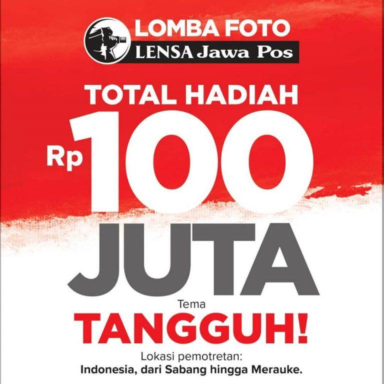 Lomba Foto Tangguh Jawa Pos Total Hadiah 100 Juta Rupiah