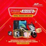TikTok Challenge 100 JUTA Pelanggan JNT Total Hadiah 250 Juta