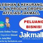 Kelebihan dan Kekurangan Bisnis Dropship Affiliasi Jakmall