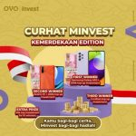 Lomba Cerita Curhat Minvest Berhadiah 2 Smartphone & Saldo Investasi