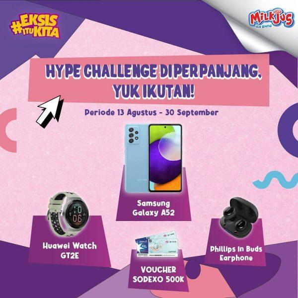 Milkjus Hype Challenge Berhadiah SAMSUNG A52, Huawei Watch, dll