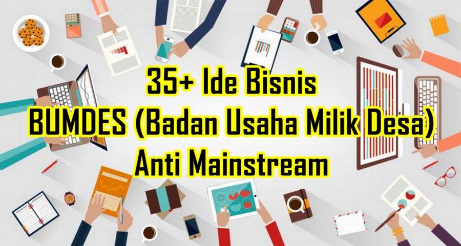 35+ Ide Bisnis BUMDES Anti Mainstream