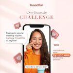 Dear Truxanthin Reels Challenge Berhadiah Saldo Total 1.5 Juta Rupiah