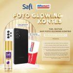 Lomba Foto Glowing Safi Berhadiah 5 Samsung A52 & 40 Voucher Alfamart