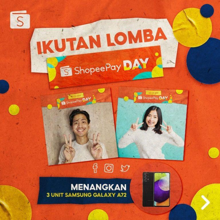 Lomba Foto Shopee Pay Day Berhadiah SAMSUNG A72 Untuk 3 Pemenang