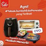 Giveaway Tebak Edo Pancake Berhadiah Air Fryer, Oven, Hotpot & Uang