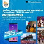 Lomba Foto Freeport PON XX Berhadiah Smartphone Android