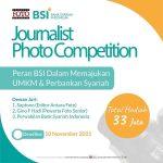 Lomba Foto Jurnalis Peran Bank Syariah Indonesia Total Hadiah 33 Juta