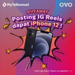 Lomba Video IG Reels MyTelkomsel Berhadiah iPhone 12