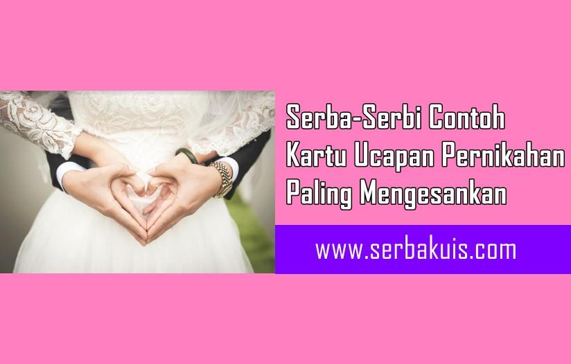Serba-Serbi Contoh Kartu Ucapan Pernikahan Paling Mengesankan