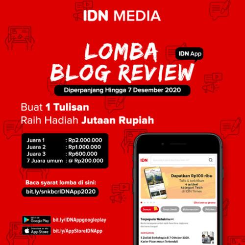 Lomba Review IDN App Berhadiah Uang Total Jutaan Rupiah